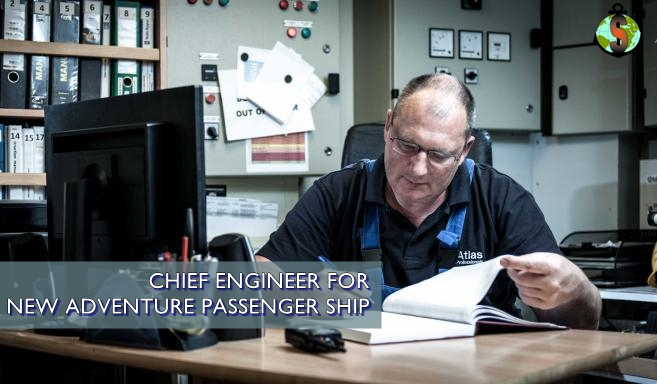 Chief Engineer for New Luxury Adventure Passenger Ship