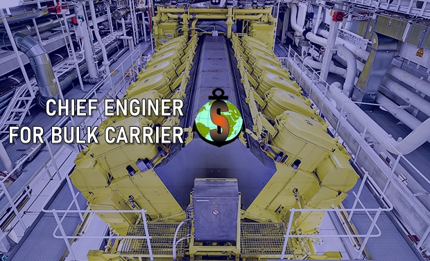 Chief Engineer for work on board Bulk Carrier