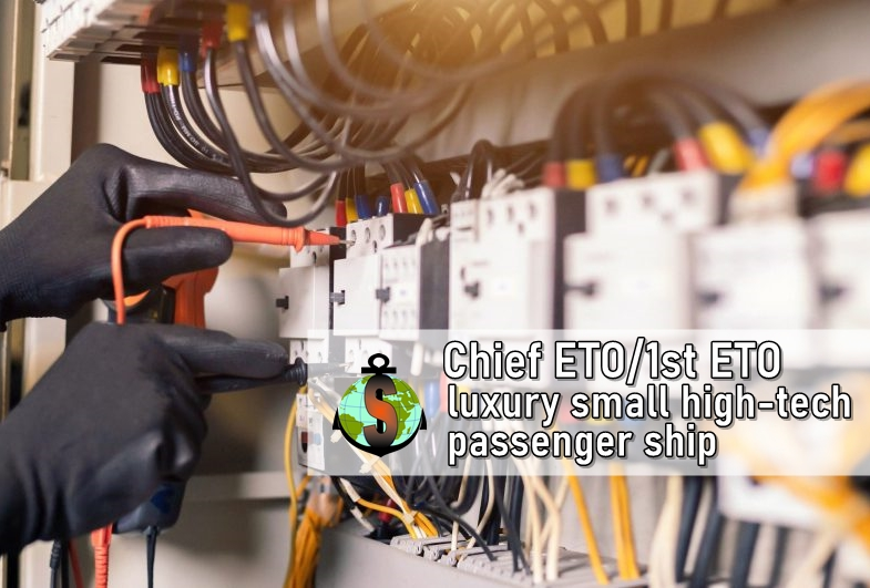 Chief Electrician/ 1st ETO for work onboard Luxury small high-tech adventure passenger ship
