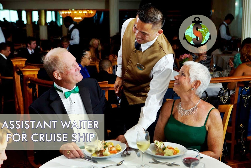 Assistant Waiter for a Luxury passenger ship Artania