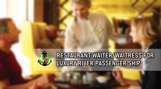 Restaurant Waiter for work onboard Luxury 5 + Star Passenger Ships