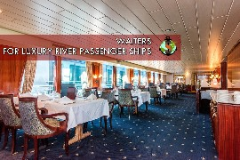 Waiters for work on board Luxury River Passenger Ships