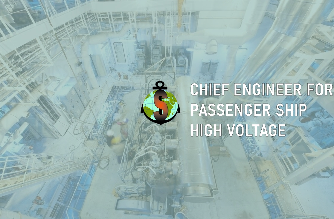 Chief Engineer for passenger ship / class Electric Propulsion