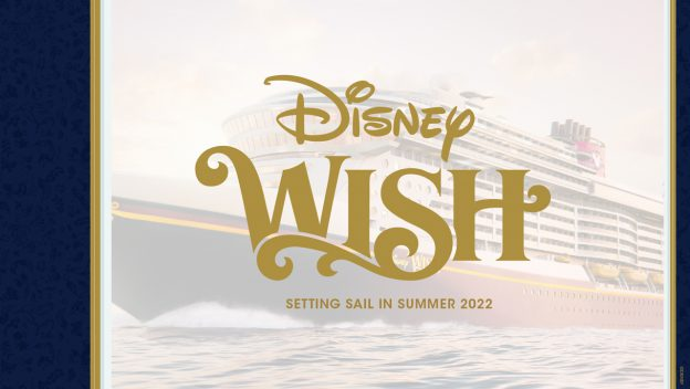 Disney Cruise Line Unwraps Never-Before-Seen Video of its Next Ship, the Disney Wish